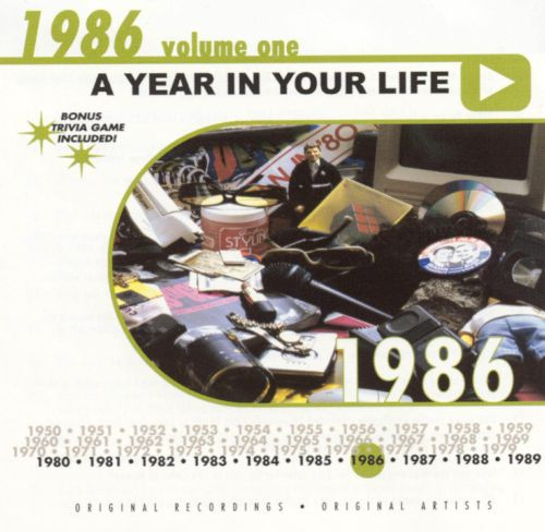 A Year in Your Life: 1986, Vol. 1