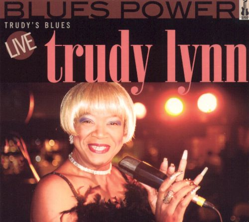 Blues Power: Trudy's Blues