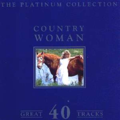 Country Woman: The Platinum Collection