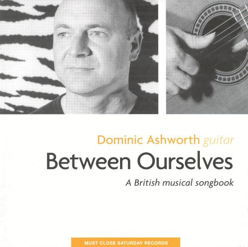 Between Ourselves: A British Musical Songbook