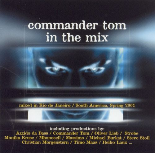 Commander Tom in the Mix, Vol. 5
