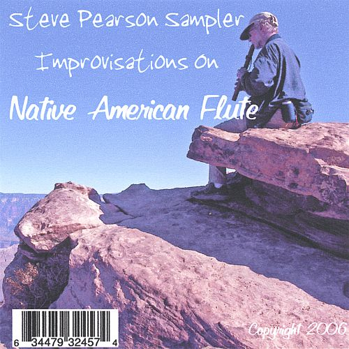 Steve Pearson Sampler: Improvisations on Native American Flute