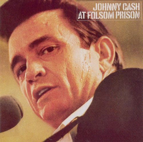 At Folsom Prison – Johnny Cash (1968)