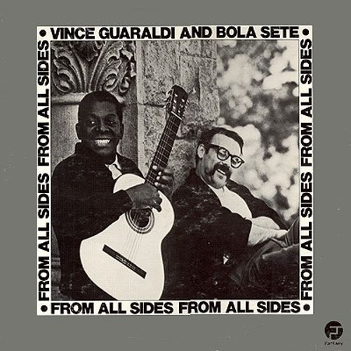 Vince Guaraldi and Bola Sete: From All Sides