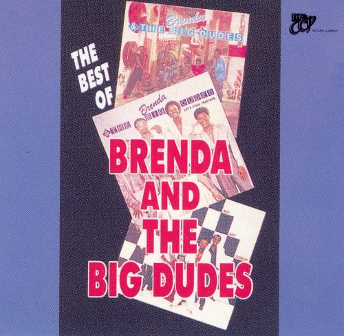 The Best of Brenda & the Big Dudes