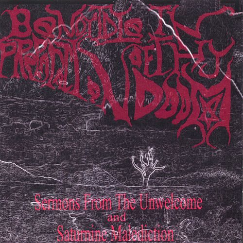 Sermons from the Unwelcome/Saturnine Malediction