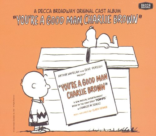 You're a Good Man, Charlie Brown [Original Off-Broadway Cast]