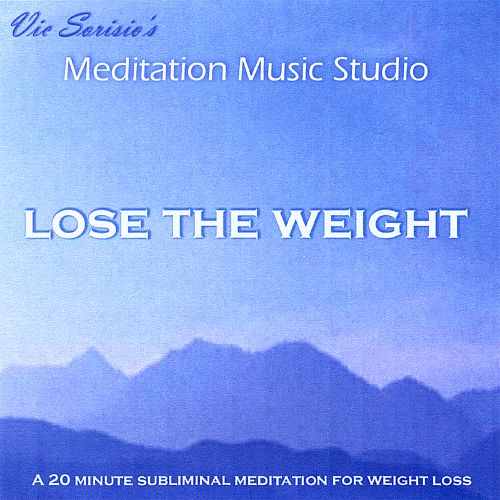 Lose the Weight (A 20 Minute Subliminal Meditation for Weight Loss)