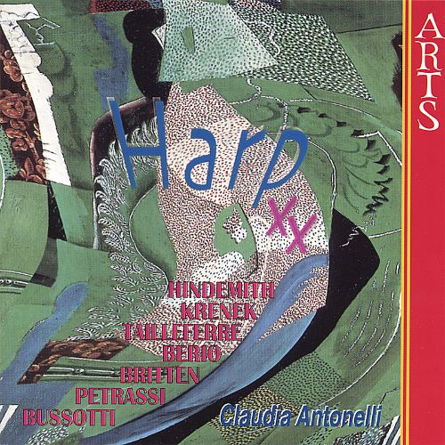 Harp XX, Twentieth Century Compositons for Solo Harp