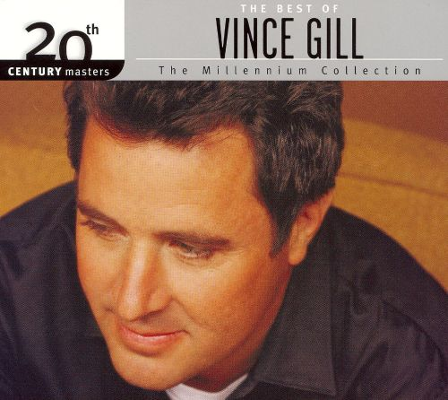 20th Century Masters - The Millennium Collection: The Best of Vince Gill