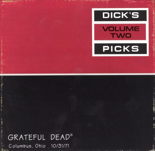 Dick's Picks, Vol. 2: Columbus, Oh, 10/31/71