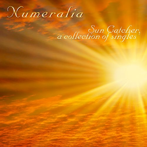 Sun Catcher: A Collection of Singles