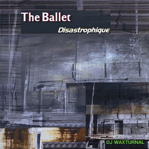 The Ballet Disastrophique