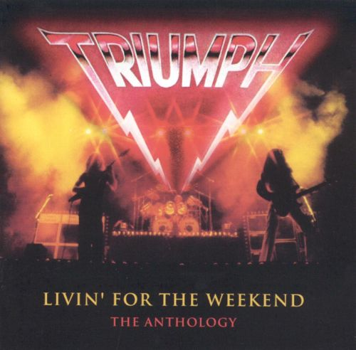 Livin' for the Weekend: Anthology