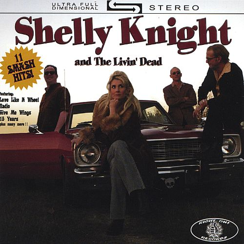 Shelly Knight and the Livin' Dead