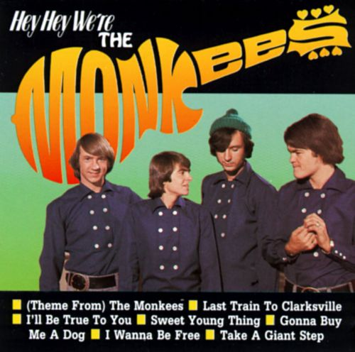 Hey Hey We're the Monkees