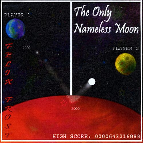 The Only Nameless Moon