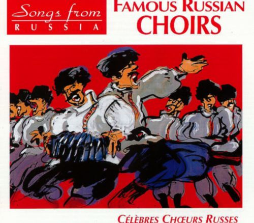 Songs from Russia 1930-1940: Famous Russian Choirs