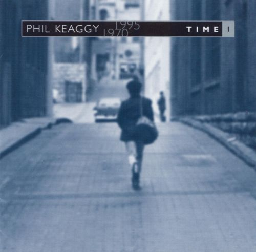 time 1 phil keaggy songs reviews credits allmusic