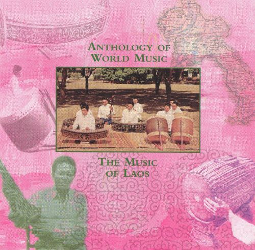 Anthology of World Music: The Music of Laos