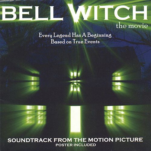 Bell Witch: The Movie Soundtrack