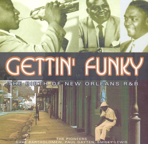 Gettin' Funky: The Birth of New Orleans R&B, Vol. 2