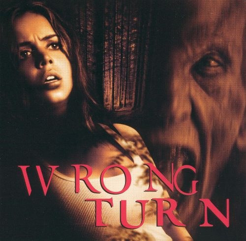 Wrong Turn [Original Soundtrack]
