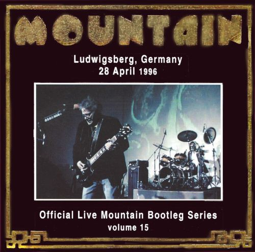 Official Live Mountain Bootleg Series, Vol. 15: Ludwigsberg Germany 28 April 1996