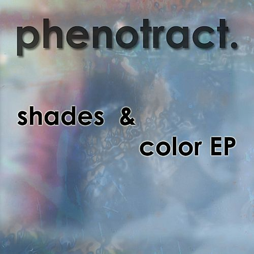 Shades and Color EP
