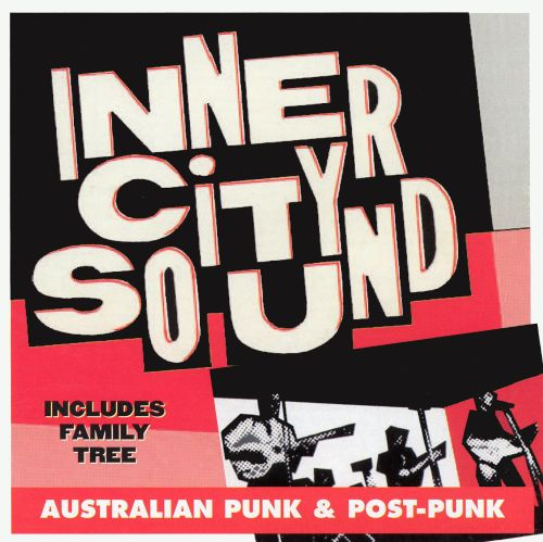 Inner City Sound: Australian Punk and Post-Punk