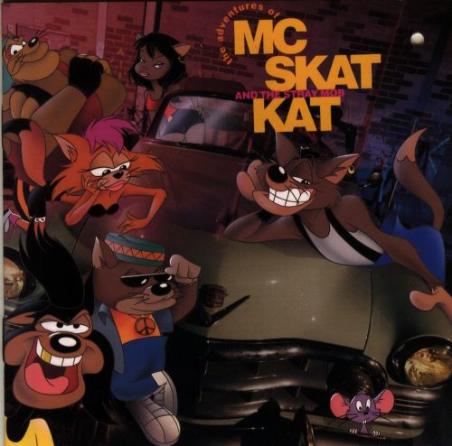 The Adventures of MC Skat Kat and the Stray Mob