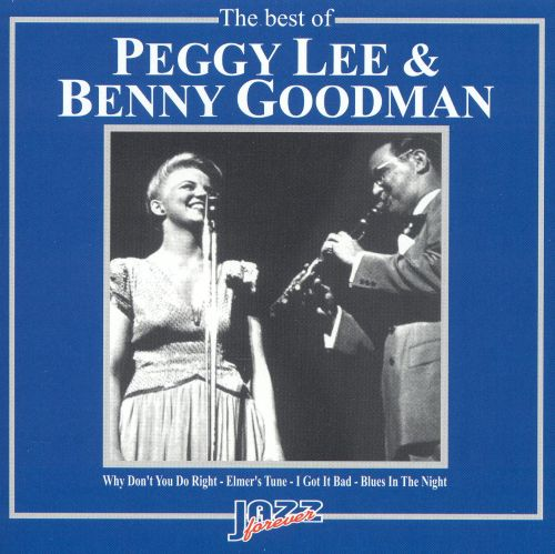 The Best of Peggy Lee and Benny Goodman