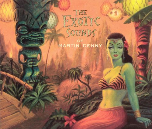 The Exotic Sounds of Martin Denny [Capitol]