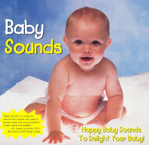 Baby Sounds: Happy Sounds to Delight Baby