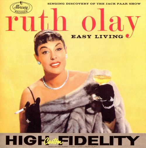 Easy living ruth olay songs reviews credits allmusic for Easy living