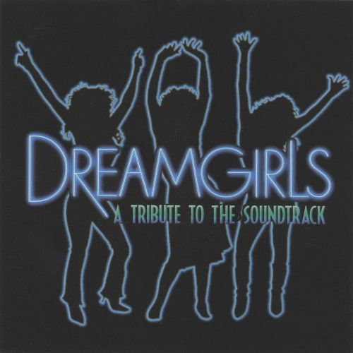 Tribute to the Soundtrack Dreamgirls