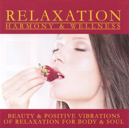Relaxation for Body and Soul