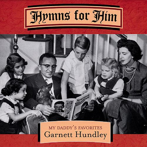 Hymns for Him: My Daddy's Favorites