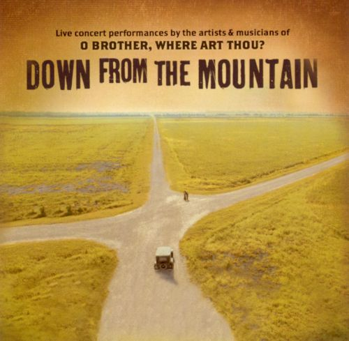 Down from the Mountain: O Brother, Where Art Thou?