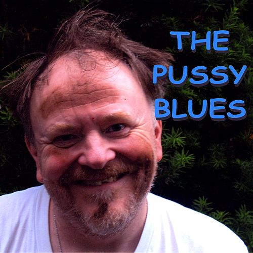 The Pussy Blues