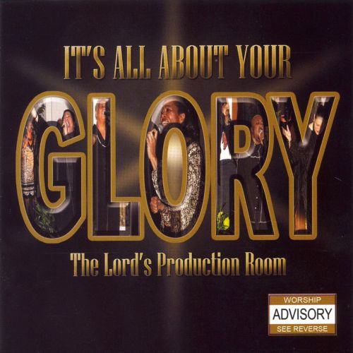 It's All About Your Glory