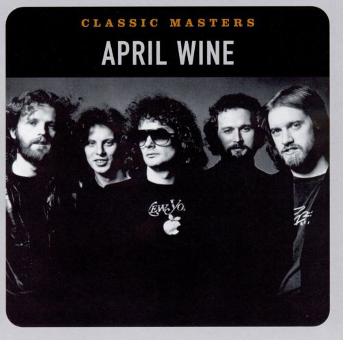 Classic masters / April Wine.