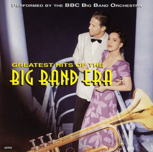 Greatest Hits Of The Big Band Era, Vol. 2