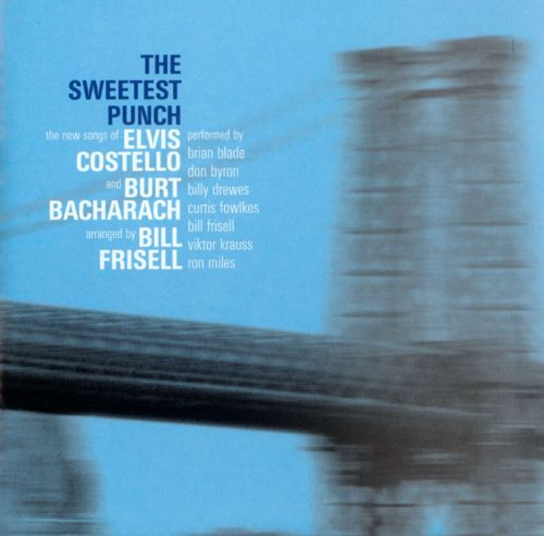 The Sweetest Punch: The Songs of Costello and Bacharach