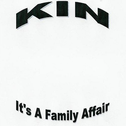 KIN, Vol. 1: It's a Family Affair