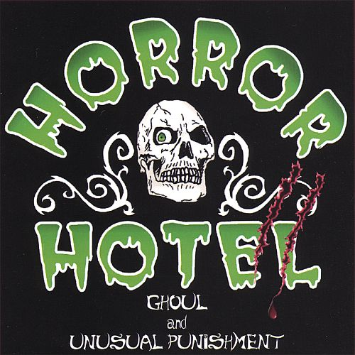 Horror Hotel II: Ghoul and Unusual Punishment