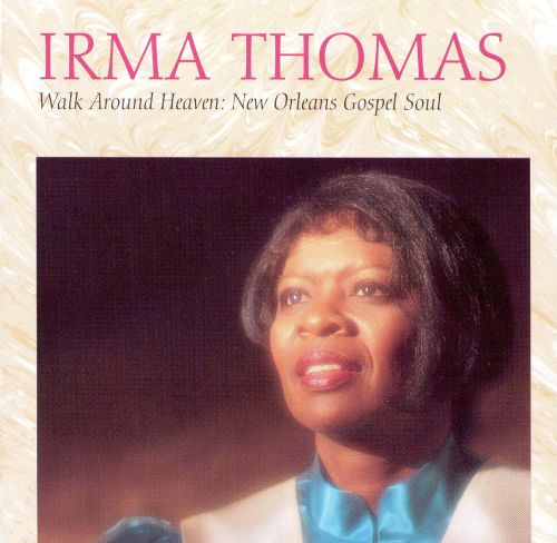 Walk Around Heaven: New Orleans Gospel Soul