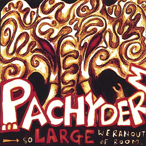 Pachyderm: So Large We Ran out of Room... Again!