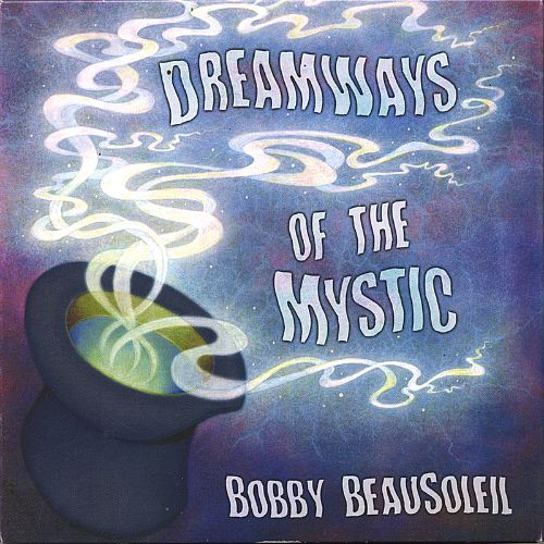 Dreamways of the Mystic, Vol. 2