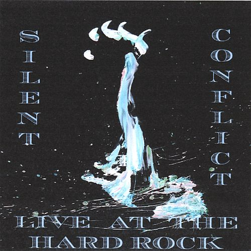 Silent Conflict: Live at the Hard Rock Cafe